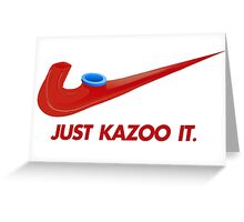 Kazoo kid - Just Kazoo It (Nike style) Greeting Card