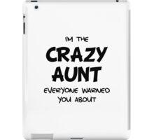 Crazy Aunt iPad Case/Skin