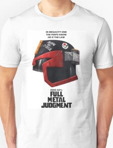 Full Metal Mashup!!! - Born to Judge Unisex T-Shirt