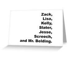 Saved By The Bell Greeting Card