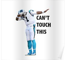Cam Newton Can't Touch This Poster