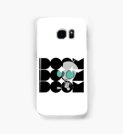 Doom doom doom - Gir Samsung Galaxy Case/Skin