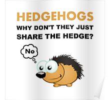 Hedgehog Share Poster