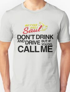 Don't drink and drive - black font T-Shirt