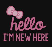 Hello I'm New Here Baby Tee