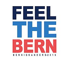 Feel The Bern Photographic Print