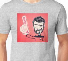 He's his biggest fan.  Unisex T-Shirt