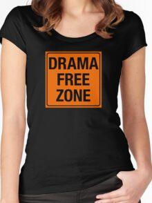 DRAMA FREE ZONE Women's Fitted Scoop T-Shirt