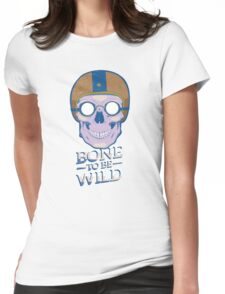 Skullture - Bone to be Wild Womens Fitted T-Shirt
