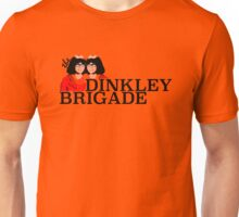 The Dinkley Brigade Unisex T-Shirt