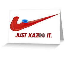 Kazoo kid - Just Kazoo It (Nike style) (faced) Greeting Card