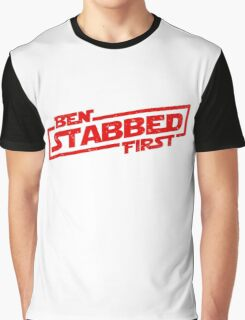Ben Stabbed First Graphic T-Shirt