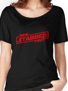 Ben Stabbed First Women's Relaxed Fit T-Shirt