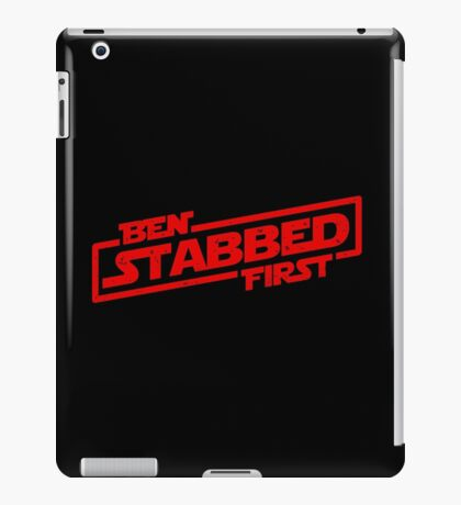 Ben Stabbed First iPad Case/Skin