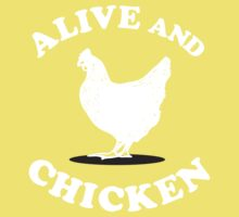 Alive and Chicken Baby Tee