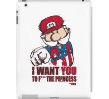 Uncle Mario - I Want You To F*** The Princess iPad Case/Skin