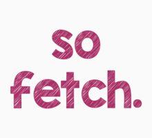 So Fetch Kids Tee