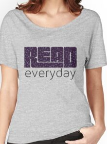 Read Everyday Women's Relaxed Fit T-Shirt