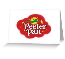 Peeter Pan! Greeting Card