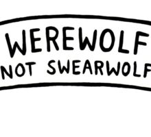 Werewolf (not swearwolf) (What We Do in the Shadows) Sticker