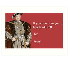 Henry VIII Valentines Day Card Art Print