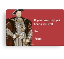 Henry VIII Valentines Day Card Canvas Print