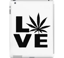 Love Weed iPad Case/Skin