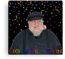 George R.R. Partyin' Canvas Print