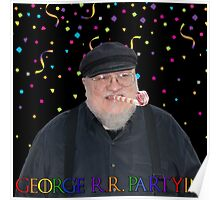 George R.R. Partyin' Poster