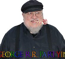 George R.R. Partyin' by eightkingdoms