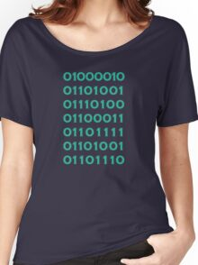 Bitcoin Binary (Silicon Valley) Women's Relaxed Fit T-Shirt