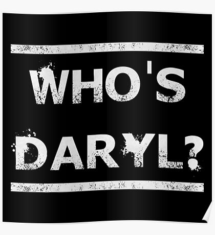 Who's Daryl? Poster
