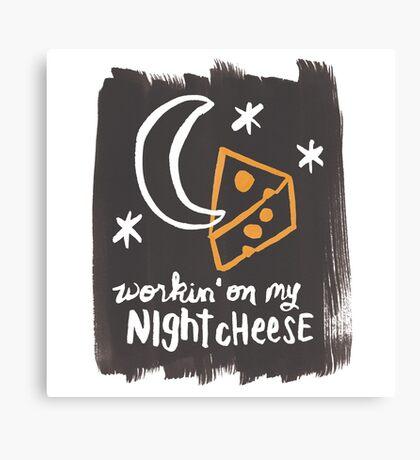 Workin' on my Night Cheese Canvas Print