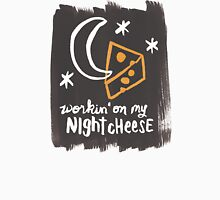 Workin' on my Night Cheese Unisex T-Shirt
