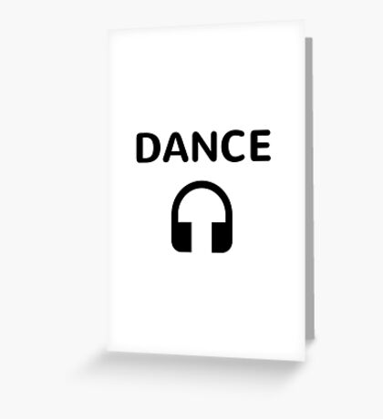 DANCE! Greeting Card