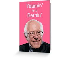 Yearnin' for a Bernin' Greeting Card