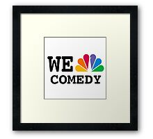 NBC we peacock comedy Framed Print