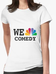 NBC we peacock comedy Womens Fitted T-Shirt