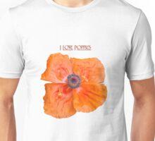 I Love Poppies Unisex T-Shirt