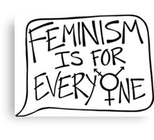 feminism is for everyone Canvas Print