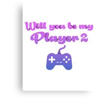 Will you be my player 2 - version 2 - blue Canvas Print
