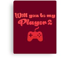 Will you be my player 2 - version 3 - red Canvas Print