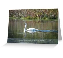 Duck to Swan Greeting Card