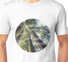 """""""I Love Not Man the Less"""" Lord Byron quote Unisex T-Shirt"""