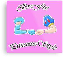 Brofist Princesses Style Metal Print