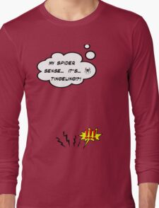 DAMN THIS SPIDER SENSE!?!!.. Long Sleeve T-Shirt