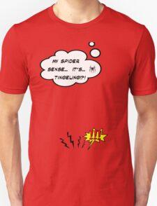 DAMN THIS SPIDER SENSE!?!!.. T-Shirt