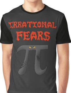 Irrational Fears Graphic T-Shirt