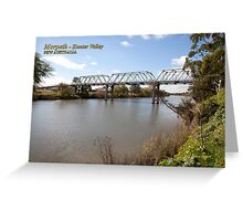 Morpeth Bridge (1898), Hunter River, NSW Greeting Card