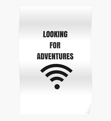 LOOKING FOR ADVENTURES Poster